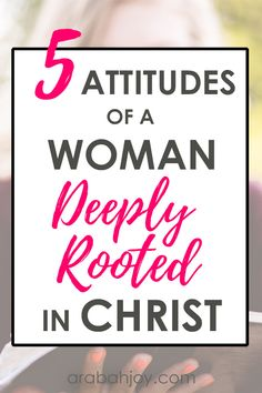 Bible Verses About Faith:The attitudes of a godly woman come from a deeply rooted faith. Learn how to develop a stronger root system using these 5 attitudes of a godly woman. Faith Quotes, Bible Quotes, Bible Verses, Scriptures, Quotes Quotes, Christian Life, Christian Quotes, Christian Women, Christian Living