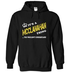 Its a MCCLANAHAN Thing, You Wouldnt Understand! - #funny tee #sweatshirt diy. LOWEST PRICE => https://www.sunfrog.com/Names/Its-a-MCCLANAHAN-Thing-You-Wouldnt-Understand-hnmlknmpvt-Black-13496706-Hoodie.html?68278