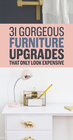 31 Gorgeous Furniture Upgrades That Only Look Expensive