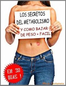 LOS SECRETOS DEL METABOLISMO - Y Como Bajar De Peso Mas Facil en Solo 30 Dias (Spanish Edition) | Ejercicios Bajar Peso