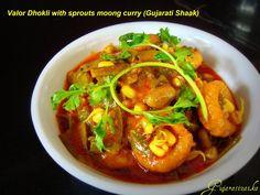 Gujarati Zaika: Valor Dhokli with sprouts moong curry (Gujarati Shaak)