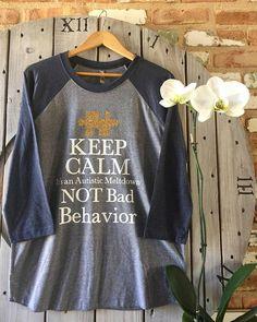Keep Calm It's an Autistic Meltdown NOT Bad Behavior Tee