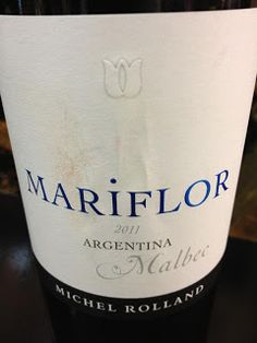 El Alma del Vino.: Michel Rolland Collection Mariflor Malbec 2011.