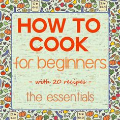 How To Cook For Beginners - The Essentials Series - 20 Recipes Included. This includes kitchen keywords and basic recipes. Cooking For Dummies, Cooking For Beginners, Cooking Classes For Kids, Cooking 101, Recipes For Beginners, Cooking With Kids, Easy Cooking, Healthy Cooking, Cooking Recipes