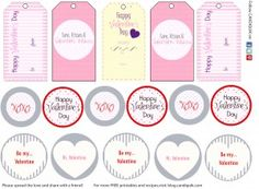 Valentine Printables - great for gift bags, cake pops, cupcake toppers, etc. Best part? They are free. :)