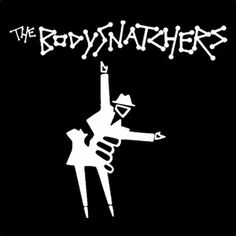 The Bodysnatchers Logo Ska Music, Chelsea Girls, Rude Boy, Northern Soul, Skinhead, Band Logos, Reggae, Music Posters, Madness