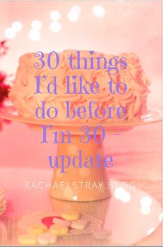 30 things I'd like to do before I'm 30 – update – Rachael's thoughts… 30 Things To Do Before 30, Things To Think About, Keep Fit, Running Workouts, Live Your Life, 30th, Exercise, Thoughts, Blog
