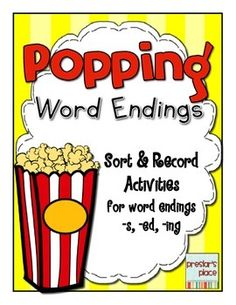 This pack is a set of 2 sort and record activities for word endings (-s, -ed, -ing).Popping Word Endings Activity:Print the popcorn sorting tubs and popcorn pieces then laminate.  Students will sort words into popcorn tubs then record the root word, ending, and then write the new word they created.