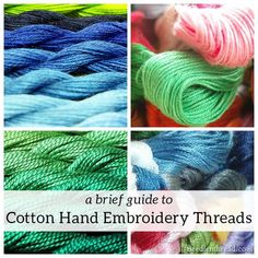 A Brief Guide to Cotton Hand Embroidery Threads – NeedlenThread.com
