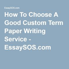 best term papers reviews
