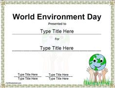 Education Certificates - Template for World Environmental Day Awareness Education Certificate, Honor Student, World Environment Day, Certificate Templates, Inspiration For Kids, Earth Day, Awards, Gardening, Recycling