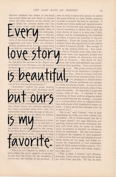 love quotes dictionary art love quote - Every Love Story is Beautiful, But Ours is my Favorite - vintage romantic print love quote art. $9.00, via Etsy.