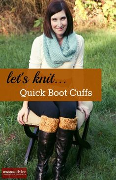 my (free!) boot buffers pattern featured on MomAdvice.com : Easy Knitted Boot Cuffs (a 2 hour knit project)  thank you, Amy @Amy Clark (MomAdvice.com) ! :D