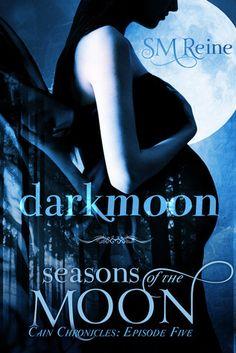 Darkmoon (Seasons of the Moon: Cain Chronicles, #5)