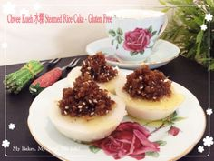 Chwee Kueh 水粿 Steamed Rice Cake – Gluten Free | My Bakes, My Story, My Life!