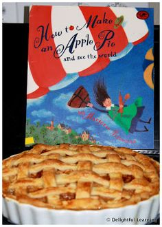 How To make An Apple Pie and See The World, with lots of apple activities