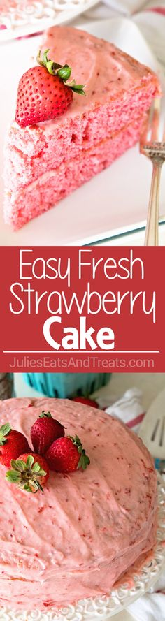 Easy Strawberry Cake ~ Starts with a Boxed Mix and is Dressed Up Fresh Strawberries and Iced with a Fresh Strawberry Frosting! via @julieseats