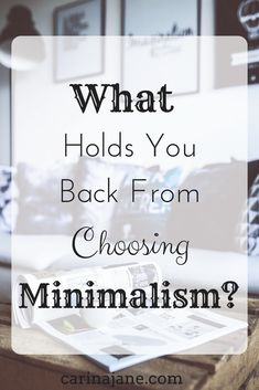 What Holds You Back From Choosing Minimalism? Sometimes the things that hold us back aren't the most obvious. Minimal Living, Simple Living, Daily Life Hacks, Keep Life Simple, Becoming Minimalist, Minimalist Lifestyle, Your Back, Hold You, Self Improvement