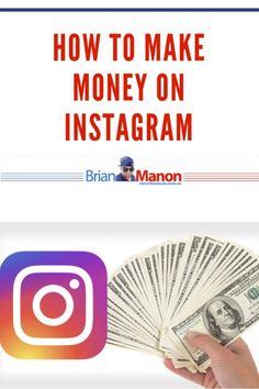 How to make Money on Instagram - Brian Manon
