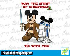Star Wars Disney May the Spirit of Christmas Be with You - Disney Vacation Shirt Design or Clipart Disney Vacation Shirts, Disney Vacations, Disney Star Wars, Disney Christmas, Mickey Mouse, Shirt Designs, Spirit, Clip Art, Messages