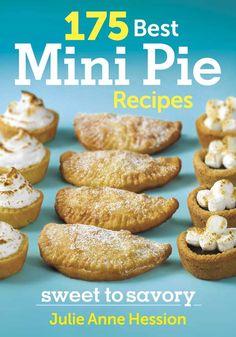 195 Mini Pies Sweet to Savory
