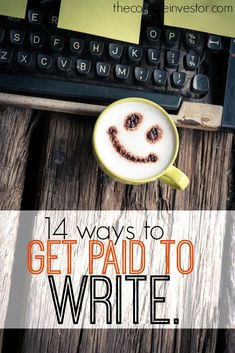 Interested in turning your words into dollars? Here are fourteen lucrative ways you can get paid to write. There are so many good ideas on this list! http://thecollegeinvestor.com/16898/the-ultimate-side-hustle-14-ways-to-get-paid-to-write/