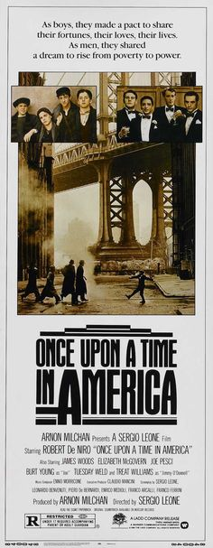 Once Upon a Time in America a bit long but a brilliant film
