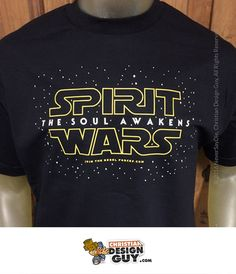 2165cee3 Spirit Wars The Soul Awakens Christian by ChristianDesignGuy Falls Creek, Christian  Tees, Imagination Station