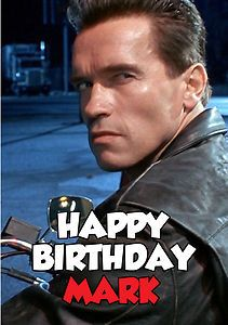Arnold schwarzenegger birthday card images birthday cake arnold schwarzenegger searchgroupfo terminator birthday card gallery birthday cake decoration ideas birthday card terminator cardboard ebay jakobs bookmarktalkfo Image collections