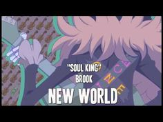 One Piece - Soul King Brook: New World [Full] - YouTube