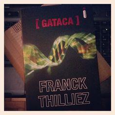 Gataca (Franck Thilliez) - 05/09/2013