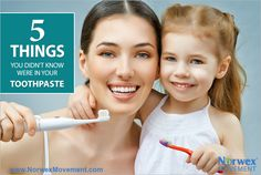5 Things You Didn't Know Were in Your Toothpaste - Norwex Movement