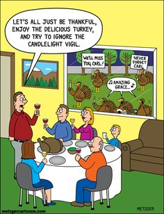 Let's all just be thankful, enjoy the delicious turkey, and try to ignore the candlelight vigil.