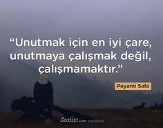 """""""Unutmak için en iyi çare, unutmaya çalışmak değil, çalışmamaktır."""" #peyami #safa #sözleri #yazar #şair #kitap #şiir #özlü #anlamlı #sözler"""