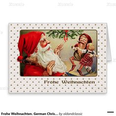 Frohe Weihnachten. Customizable Christmas Greeting Cards in German with a Victorian age postcard image. Matching cards, stamps and other products available in the Christmas & New Year / Vintage Postcards Category of the oldandclassic store at zazzle.com