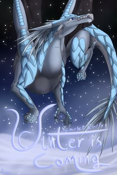 Winter Is Coming by Rouxzee on DeviantArt Here Be Dragons, Wings Of Fire Dragons, Cool Dragons, Copic Sketch Markers, Winter Is Coming, Spirit Animal, Good Books, Spiderman, Deviantart