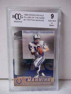 1998 Crown Royale Peyton Manning RC BCCG Near Mint 9 Football Card #11 NFL #IndianapolisColts
