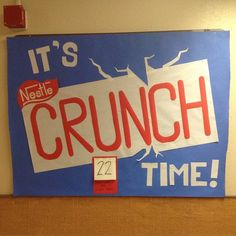 Finals countdown bulletin board. I could put actual crunch bars in their mailboxes. It would get the residents to check their mail too.