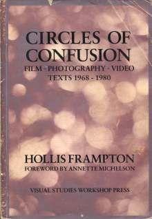 circles of confusion. hollis frampton.