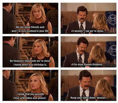 parks and rec......hehehe.....yeah....I have a friendship like this!