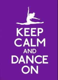 Just keep calm and dance on!!