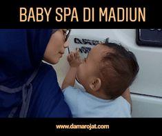 Baby Spa Di Madiun Baby Spa, Parenting, Blog, Blogging, Childcare, Natural Parenting