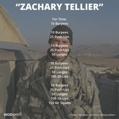 """Zachary Tellier"" WOD - For Time: 10 Burpees; 25 Push-Ups; 25 Push-Ups; 25 Push-Ups; 100 Sit-Ups; 25 Push-Ups; 100 Sit-Ups; Crossfit Workouts At Home, Wod Workout, Sit Up Workout, Murph Workout, Crossfit Abs, Endurance Workout, Track Workout, Crossfit Athletes, Military Workout"