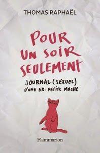 Pour un soir seulement, Thomas Raphaël ~ Le Bouquinovore