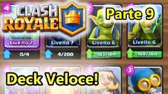 Clash Royale - Deck veloce! - Parte 9 - (Salvo Pimpo's)