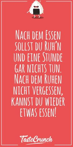 Diese Lebensmittel solltest du ab 30 nicht mehr essen Funny sayings After the meal you should rest and do nothing. Osho, Nursing Memes, Retro Humor, Despicable Me, Jokes Quotes, How To Slim Down, Funny Stories, Some Words, Funny Cute