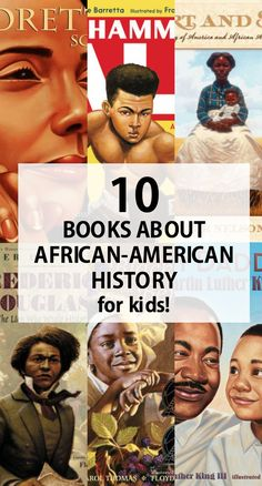 10 Books that Teach Children about African-American History: These powerful picture books feature  Ida B. Wells, Frederick Douglass, Muhammad Ali, Dr. Martin Luther King, Jr., Coretta Scott, Barack Obama, and more!