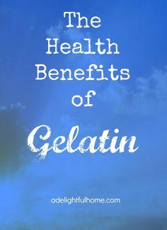 The Health Benefits of Gelatin