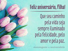 Feliz aniversário, filha! Que seu caminho pela vida seja sempre iluminado pela felicidade, pelo amor e pela paz. (...)…