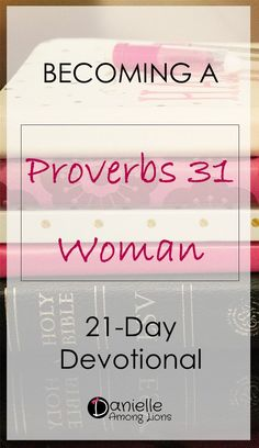 Proverbs 31 Woman Discover Becoming a Proverbs 31 Woman - Danielle Among Lions Start this three week devotional to learn actionable steps to becoming a Proverbs 31 woman as well as reflection questions for immediate application! Bible Study Plans, Bible Study Guide, Free Bible Study, Scripture Study, Beginner Bible Study, Marriage Bible Study, Proverbs Woman, Bible Studies For Beginners, Bible Verses For Women